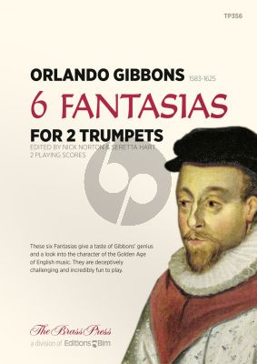 Gibbons 6 Fantsasias for 2 Trumpets (or Flugelhorn) (edited by Nick Norton and Seretta Hart)