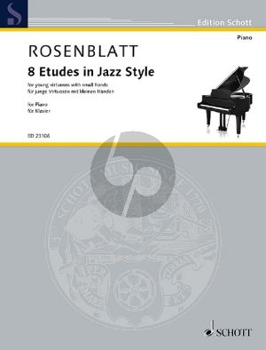 Rosenblatt 8 Etudes in Jazz Style Piano (for young virtuosos with small hands)