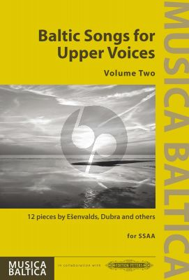 Baltic Songs for Upper Voices Vol. 2 SSAA (12 Pieces by Esenvalds, Dubra and others)