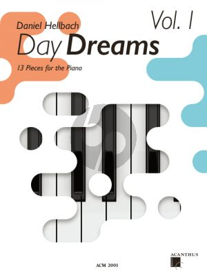Hellbach Day dreams Volume 1 (13 Pieces for the Piano)