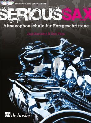 Kastelein-Veen Serious Sax Altsaxophonschule fur Fortgeschrittene (incl. Audio Cd und Cd-Rom)