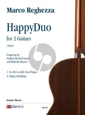 Reghezza HappyDuo for 2 Guitars (2016) (edited by Stephen Richard Figoni and Raffaello Ravasio)