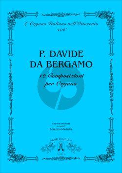 Padre Davide da Bergamo 12 Composizioni per Organo (Edited by Maurizio Machella)