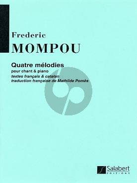 Mompou 4 Melodies Chant et Piano