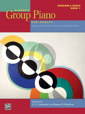 Alfred's Group Piano for Adults: Ensemble Music Book 1
