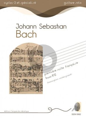 Bach Premiere suite Francaise for Guitar Solo