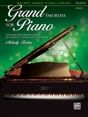 Bober Grand Favorites for Piano Book 2 (12 Elementary Arrangements of Classical Themes and Folk Songs)