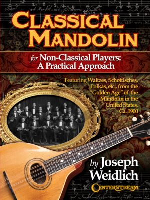 Weidlich Classical Mandolin (For non-classical players: A Practical Approach)