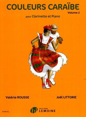 Couleurs Caraibe Volume 2 Clarinette et Piano