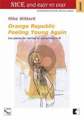 Witkerk Orange Republic and Feeling Young Again Clarinet or Saxophone in Bb and Piano