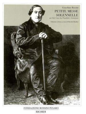 Rossini Petite messe solennelle Vocal Score (Soli, Coro, due Pianoforti e Armonium) (edited by Davide Daolmi)