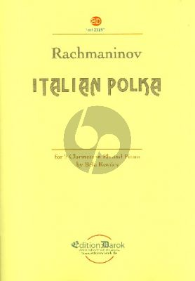 Rachmaninoff Italian Polka for 2 Clarinets and Piano (Score/Parts) (arr. Bela Kovács)