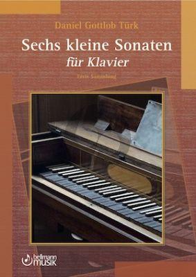 Turk 6 kleine Sonaten für Klavier (Erste Sammlung) (herausgegeben von Axel Gebhardt)
