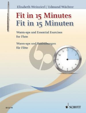 Weinzierl-Wachter Fit in 15 Minutes for Flute (Warm ups and Basic Exercises)