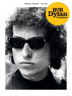 Bob Dylan Complete Guitar - Lyrics and Chords