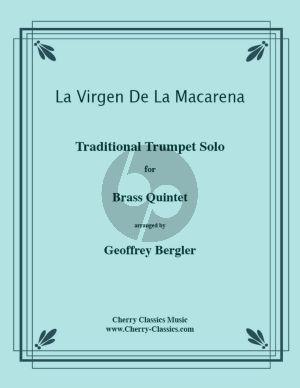 Traditional La Virgen de Macarena Brass Quintet (Arranged by Geoffrey Bergler) (Score and Parts)