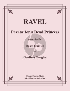 Ravel Pavane for a Dead Princess Brass Quintet (Score/Parts) (arr. Geoffrey Bergler)