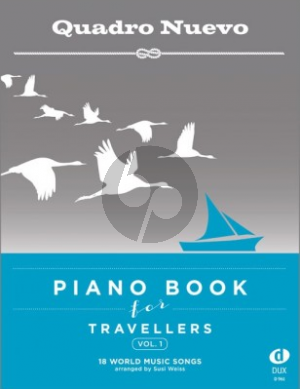 Album Piano Book for Travellers Vol.1 - 18 World Music Songs arranged by Susi Weiss (Quadro Nuevo)