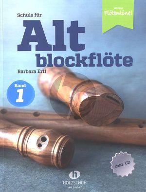 Ertl Schule für Altblockflöte 1 (Die Schule für Jugendliche und Erwachsene) (Buch mit Cd)