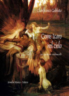 Gobbato Come Icaro nel cielo 4 Violoncellos (Score/Parts)