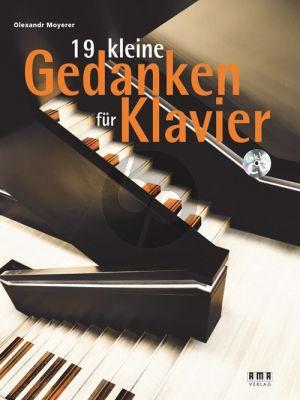 Moyerer 19 kleine Gedanken für Klavier (Bk-Cd)