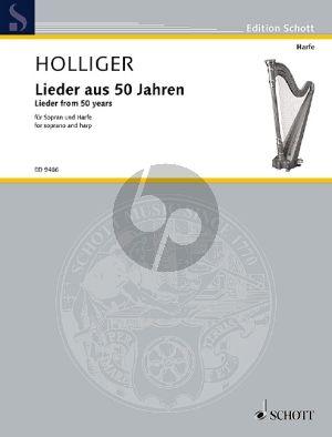 Holliger Lieder aus 50 Jahren Sopran und Harfe
