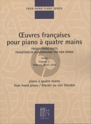 Oeuvres Francaises Vol. 1 Piano 4 hds (Debussy - Ravel - Satie)
