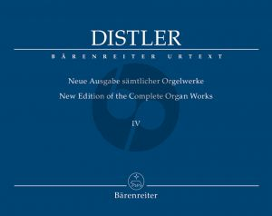 Distler New Edition of Complete Organ Works Vol.4 (edited by Armin Schoof)