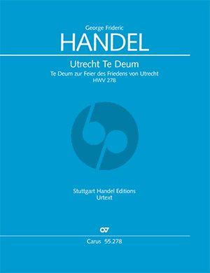 Handel Utrechter Te Deum HWV 278 Soli-Chor-Orchester Partitur (Felix Loy)