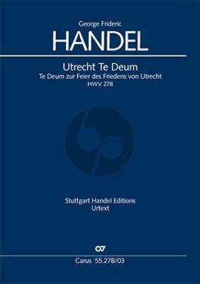 Utrechter Te Deum HWV 278 Soli-Chor-Orchester Klavierauszug