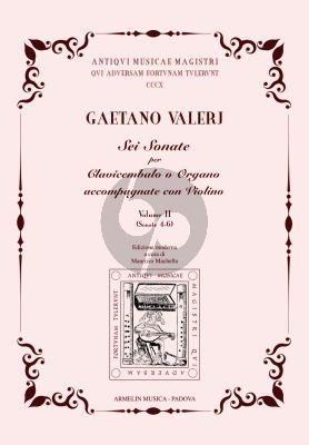 Valerj 6 Sonate per Clavicembalo o Organo accompagnate con Violino. Vol. 2 (Maurizio Machella)