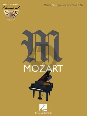 Mozart Concerto C-major KV 467 Piano and Orchestra (Classical Play-Along Volume 17) (Bk-Cd)