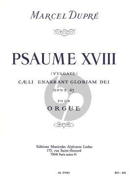 Dupre Psaume XVIII (Vulgate) Caeli Ennarant Gloriam Dei Op.47 Orgue