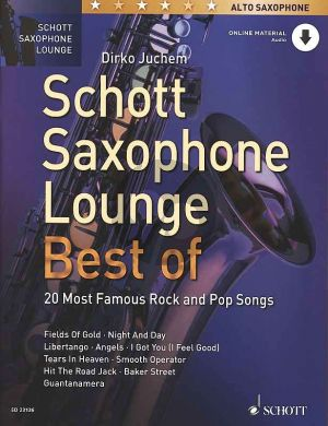 Schott Saxophone Lounge - Best of 20 most famous Rock and Pop Songs (Alto Saxophone and Piano) (Book with Audio online) (Dirko Juchem)