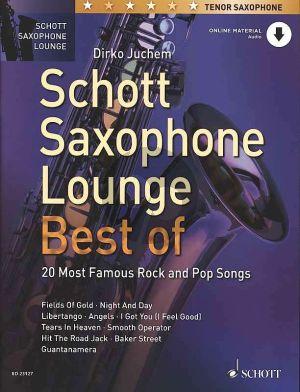 Schott Saxophone Lounge - Best of 20 most famous Rock and Pop Songs for Tenor Saxophone (Book with Audio online) (Dirko Juchem)