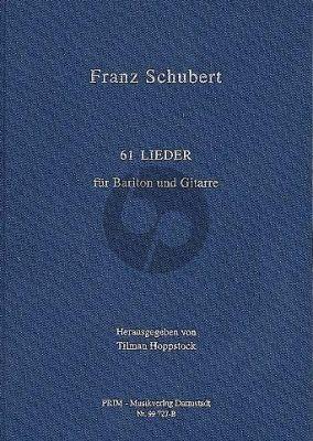 Schubert 61 Lieder fur Bariton und Gitarre (Herausgegeben von Tilman Hopstock) (Leinen / Hardcover)