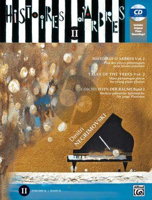 Negrimovski Histoires d'Arbres - Tales of Trees Vol. 2 Piano (Bk-Cd)