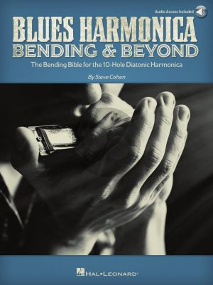 Cohen Blues Harmonica – Bending & Beyond (The Bending Bible for the 10-Hole Diatonic Harmonica) (Book with Audio online)