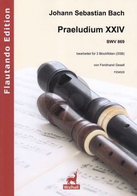 Bach Praeludium XXIV BWV 869 for 3 Recorders SSB (Score and Parts)