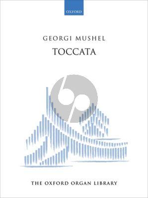Mushel Toccata for Organ
