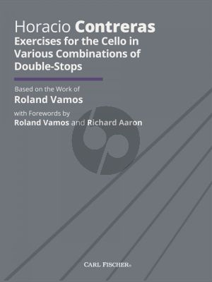 Contreras Exercises for the Cello in various combinations of Double-Stops (based on the work of Roland Vamos)