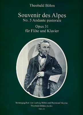 Boehm Souvenir des Alpes Op. 31 No. 5 Andante Pastorale for Flute and Piano (Raymond Meylan)