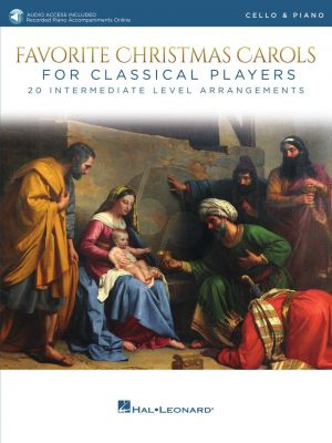 Favorite Christmas Carols for Classical Players for Cello and Piano (Book with Audio online)