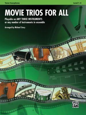 Movie Trios for All for Tenor Saxophones (Flexible Ensemble Parts) (arr. Michael Story)