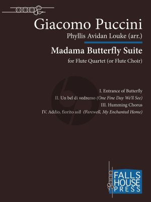 Puccini Madama Butterfly Suite for 4 Flutes (Score/Parts) (transcr. by Phyllis Louke)