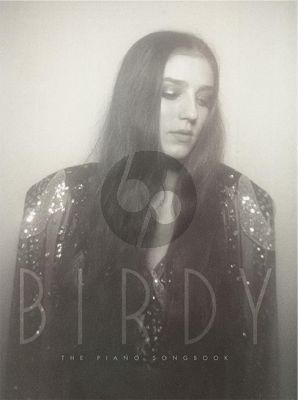 Birdy The Piano Songbook Piano Vocal and Guitar