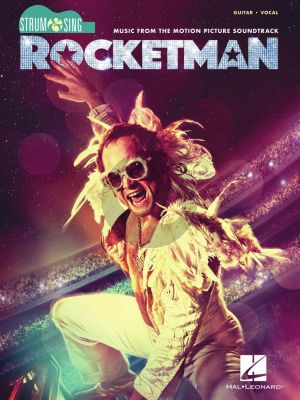 John Rocketman – Strum & Sing Series for Guitar (Music from the Motion Picture Soundtrack)