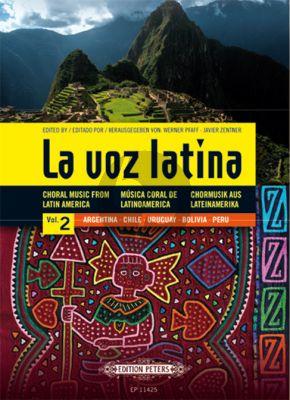 La Voz Latina - Choral Music from Latin America Vol.2
