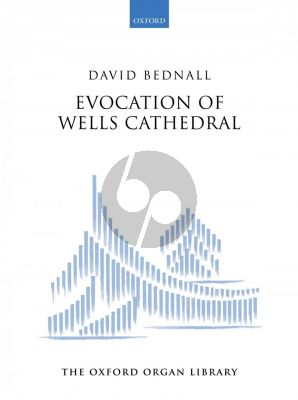 Bednall Evocation of Wells Cathedral for Organ