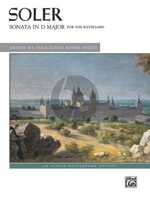 Soler Sonata in D-Major for Keyboard (edited by Olga Llano Kuehl-White)